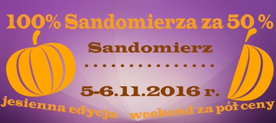 Sandomierz 100 za 50