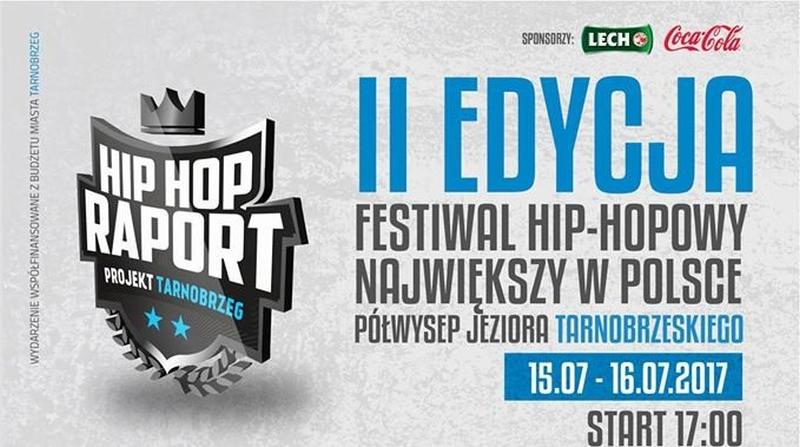 festiwal hip hop raport 2017 nad jeziorem tarnobrzeskim