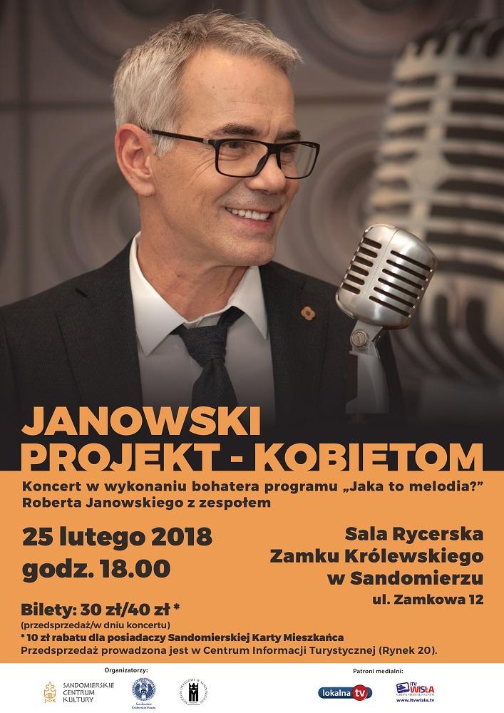 Sandomierskie Centrum Kultury, Urząd Miejski i Muzeum Okręgowe zapraszają na koncert - Robert Janowski w Sandomierzu.